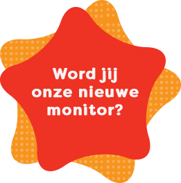 Word jij onze nieuwe monitor?
